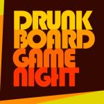 DRUNK BOARD GAME NIGHT開催します!飲み放題!初心者歓迎!